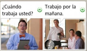 "Screen shot from Spanish language learning software.  First box has a white man in a bowtie with a clipboard asking ""Cuando trabaja usted.""  The second box shows a waiter in a restaurant saying ""Trabaja por la manana."""