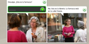 "Screen shot from Spanish language learning software.  First box has an older woman holding a prescription bottle and talking to a younger woman.  The older woman asks, ""Disculpe. Esta es la farmacia?"" In the second box the younger woman replies, ""No, esta es la libreria, el farmacia este es en el calle Fresno"""
