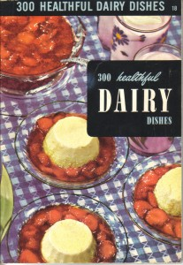 300 Healthful Dairy Dishes cover