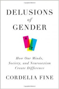 Cover Image: Delusions of Gender, by Cordelia Fine