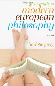 Cover Image: A Girl's Guide to Modern European Philosophy, by Charlotte Greig