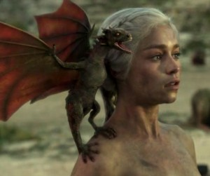 Dany, with a dragon screaming on her shoulder