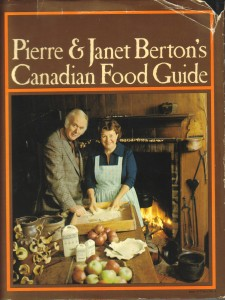 pierre and janet burton's canadian food guide