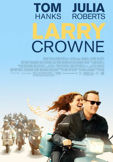 "Larry Crowne poster, with words ""Larry Crowne"" in capital letters and Julia Roberts behind Tom Hanks, on a scooter (motorbike), both laughing."
