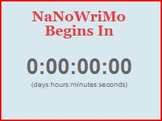 Text image: NaNoWriMo begins in 0 days, 0 hours, 0 minutes, and 0 seconds