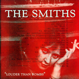 The Smiths: Louder than Bombs album cover