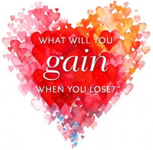 Heart captioned: What will you gain when you lose?