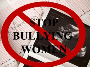 Stop bullying women