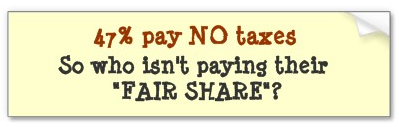 "Yellow bumper sticker that reads ""47% pay NO taxes so who isn't paying their ""FAIR SHARE""?"