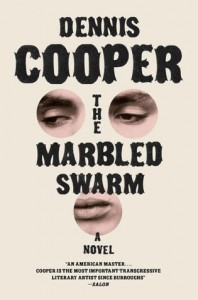 The Marbled Swarm by Dennis Cooper (cover)