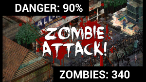 """Screenshot from mobile app, Rebuild. Test reads """"Danger: 90% Zombie Attack! Zombies:340"""""""