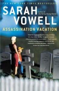 Assassination Vacation by Sarah Vowell (cover)
