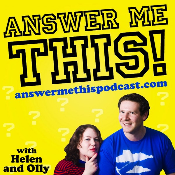 Advert for Answer me this! with Helen and Olly, text with pictures of Helen and Olly