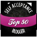 "Badge reading ""Self Acceptance Top 50 Blogger"