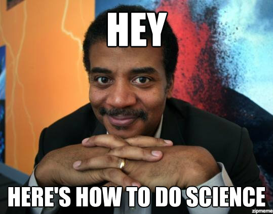 """Astronomer Neil deGrasse Tyson smiling with his hands folded under his chin, captioned """"Hey, here's how to do science"""""""