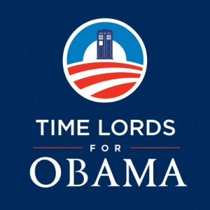 """Campaign poster with a TARDIS in the middle of Obama's """"O"""" logo, captioned """"Time Lords for Obama."""""""