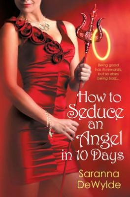 cover of How To Seduce an Angel in 10 Days by Saranna DeWylde