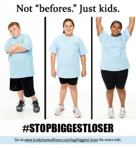 "Three young teens in Biggest Loser t-shirts and black shorts. Captions read, ""Not 'befores.' Just kids. #stopbiggestloser."""