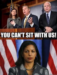 "Two frames. Top: Senators Lindsey Graham, John McCain, and Kelly Ayotte at a podium, captioned ""You can't sit with us!"" Bottom: UN Ambassador Susan Rice."