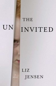 Cover of The Uninvited by Liz Jensen