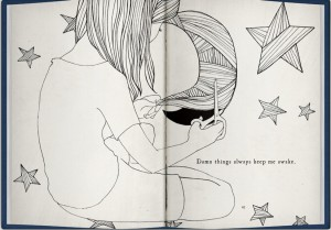 "Drawing of a girl cutting out the moon and stars, saying ""Damn things always keep me awake."""