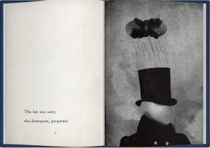 """The hat was new; the downpour perpetual."" Artwork of a tiny raincloud raining on a top hat worn by a man without a face."