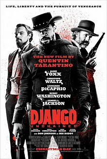 "Poster for Django Unchained, with the tag line ""Life, Liberty, and the Pursuit of Vengeance."""