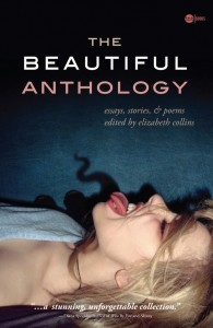 The Beautiful Anthology edited by Elizabeth Collins (cover)