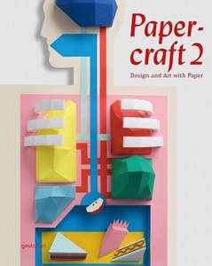Cover art by Johnny Kelly from Papercraft 2: Design and Art with Paper, Copyright Gestalten 2013