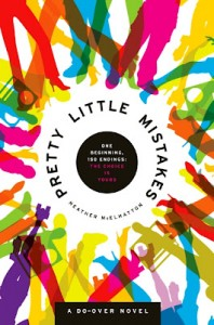 Cover of Pretty Little Mistakes by Heather McElhatton