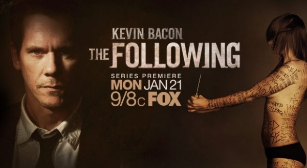 Promotional Image for The Following, with pictures of Kevin Bacon and a woman seen in profile whose skin is covered in writing