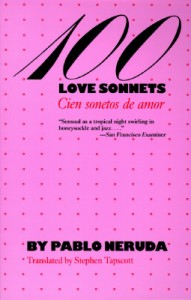 Cover of 100 Love Sonnets/ Cien Sonetos de Amor by Pablo Neruda (cover)