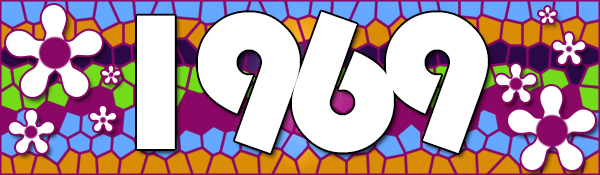 Nostalgia Project banner for 1969