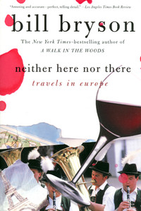 Cover of Neither Here Nor There by Bill Bryson
