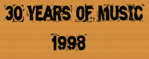 30 Years of Music: 1998