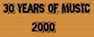 30 Years of Music 2000