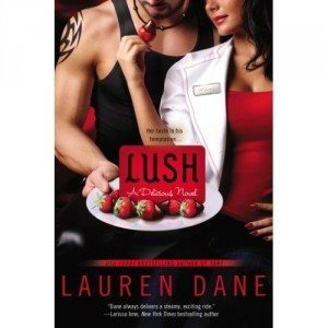 Cover of Lush by Lauren Dane