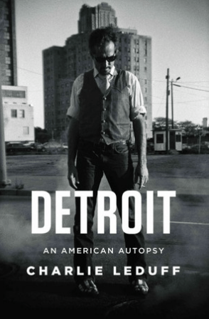 Book Cover of Detroit: an American Autopsy by Charlie LeDuff