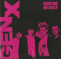 Cover of Generation X's album Kiss Me Deadly