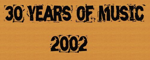 Logo for 30 Years of Music: 2002