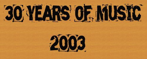 Logo for 30 Years of Music: 2003