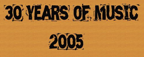 Logo for 30 Years of Music: 2005