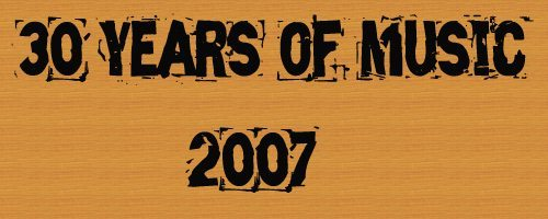 Logo for 30 Years of Music: 2007