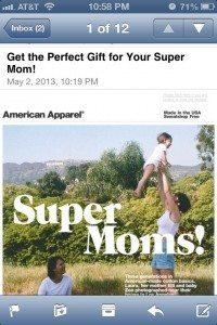 "Screencap of an email from American Apparel titled ""Get the perfect gift for your super mom!"" and a picture of a woman tossing a baby in the air playfully."