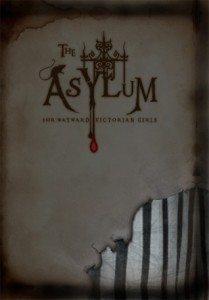 Cover of The Asylum for Wayward Victorian Girls by Emilie Autumn