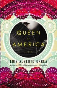 Cover of Queen of America by Luis Alberto Urrea