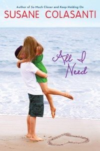 Cover of All I Need by Susane Colasanti