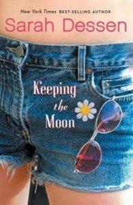 Keeping the Moon, a novel by Sarah Dessen