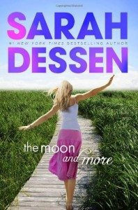 The Moon and More, a novel by Sarah Dessen