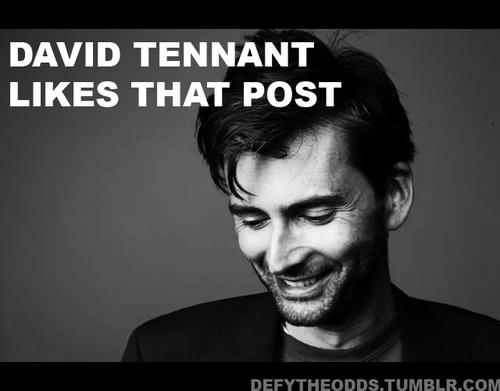 "David Tennant, smiling, captioned ""David Tennant likes that post"""